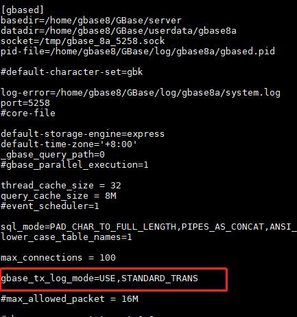 GBase 8a 单机 translog 事务 启动 gbase_tx_log_mode=USE,STANDARD_TRANS